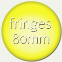 fringes 80mm