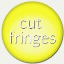 cut fringes